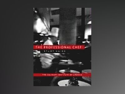 The Professional Chef , Study Guide, 7th Edition av Culinary Institute of Americaî