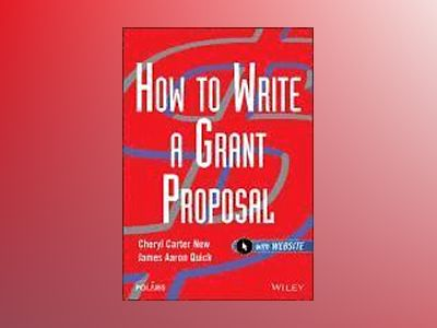 How to Write a Grant Proposal av Cheryl Carter New