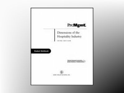 Dimensions of the Hospitality Industry, Third Edition Package (includes Tex av Paul R. Dittmer