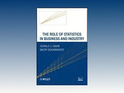 The Role of Statistics in Business and Industry av Gerald J. Hahn