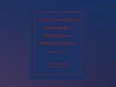 The Concise Corsini Encyclopedia of Psychology and Behavioral Science, 3rd av W. Edward Craighead
