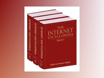The Internet Encyclopedia, 3 Volume Set, av Hossein Bidgoli