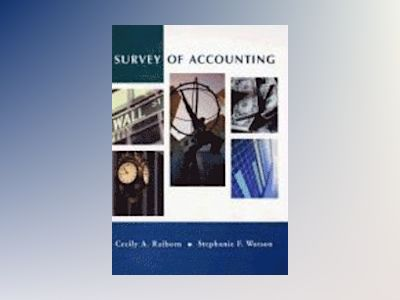 Survey of Accounting av Cecily A. Raiborn