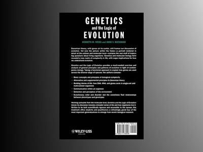 Genetics and the Logic of Evolution av Kenneth M. Weiss