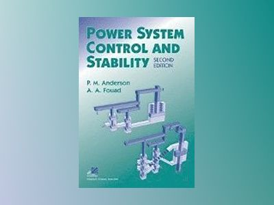 Power System Control and Stability, 2nd Edition av Paul M. Anderson