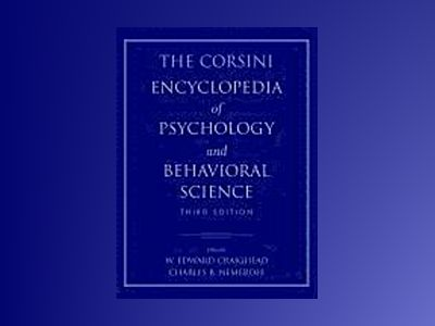 The Corsini Encyclopedia of Psychology and Behavioral Science, 3rd Edition av W. Edward Craighead