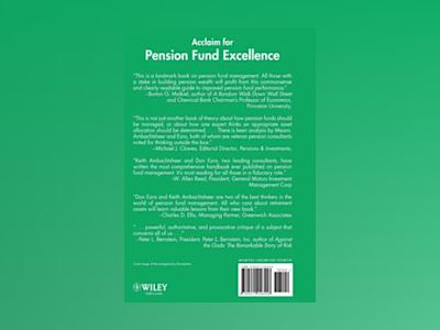Pension Fund Excellence: Creating Value for Stockholders av Keith P. Ambachtsheer