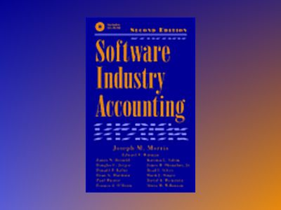 Software Industry Accounting, 2nd Edition av Joseph M. Morris