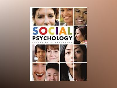 Social Psychology, 1st Edition av Catherine A. Sanderson