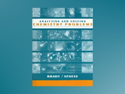 Chemistry: The Study of Matter and Its Changes, Problem-Solving Worktext, 3 av James E. Brady