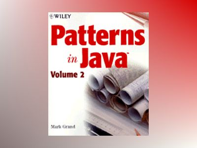 Patterns of Java, Volume 2 av Mark Grand