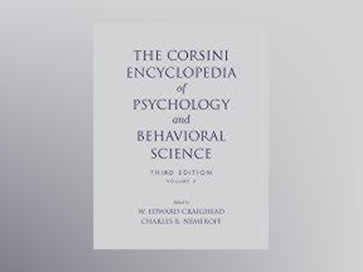 The Corsini Encyclopedia of Psychology and Behavioral Science, 3rd Edition, av W. Edward Craighead