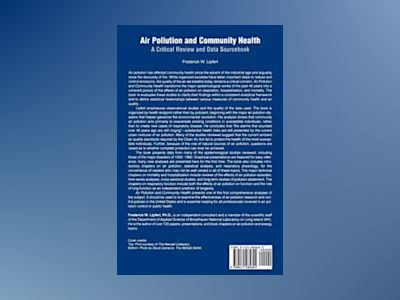 Air Pollution and Community Health: A Critical Review and Data Sourcebook av Frederick W. Lipfert