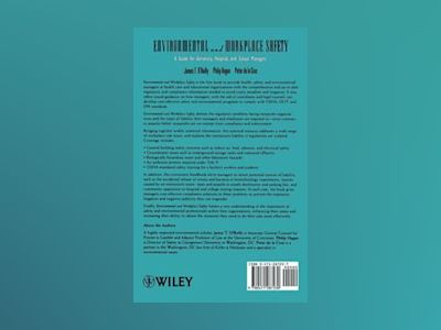 Environmental and Workplace Safety: A Guide for University, Hospital, and S av James T. O'Reilly