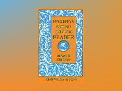 McGuffey's Second Eclectic Reader, Revised Edition av McGuffey
