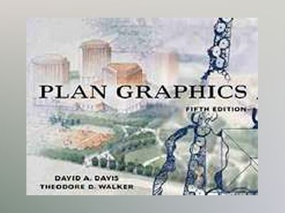 Plan Graphics, 5th Edition av David A. Davis