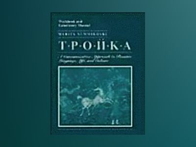 Troika: A Communicative Approach to Russian Language, Life, and Culture, Wo av Marita Nummikoski