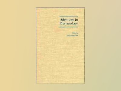Advances in Enzymology and Related Areas of Molecular Biology, Volume 68, av Alton Meister