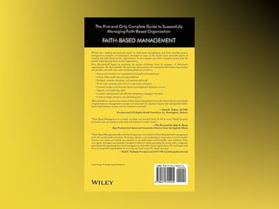 Faith-Based Management: Running Organizations That are Based on More Than J av Peter C. Brinckerhoff