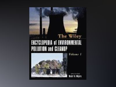 Encyclopedia of Environmental Pollution and Cleanup av Robert A. Meyers