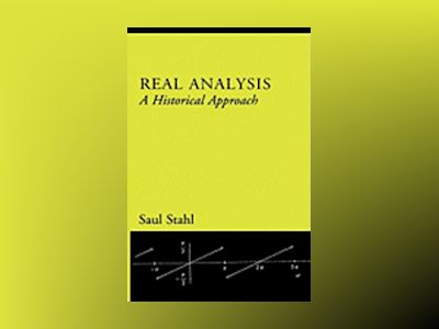 Real Analysis: A Historical Approach av Saul Stahl