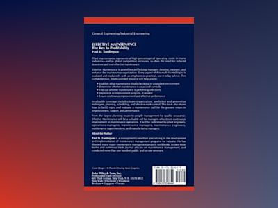 Effective Maintenance: The Key to Profitability: A Manager's Guide to Effec av Paul D. Tomlingson