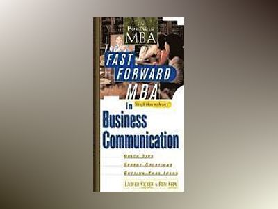 The Fast Forward MBA in Business Communication av Lauren Vicker