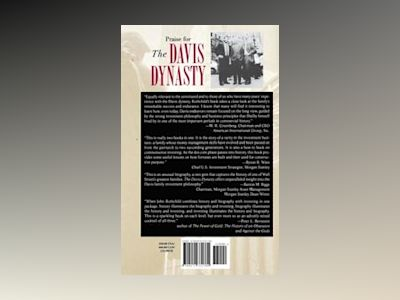 The Davis Dynasty: Fifty Years of Successful Investing on Wall Street av John Rothchild