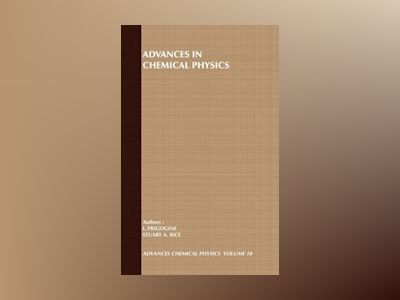 Advances in Chemical Physics, Volume 110, av I. Prigogine