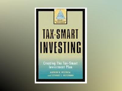 Tax-Smart Investing: Maximizing Your Client's Profits av Andrew D. Westhem