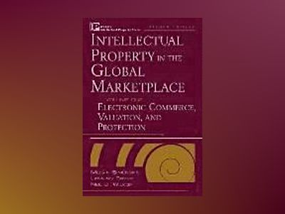 Intellectual Property in the Global Marketplace, 2nd Edition, Volume 2, Cou av Melvin Simensky