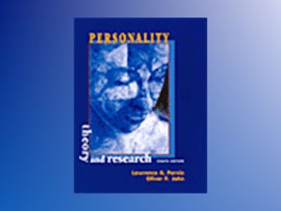 Personality: Theory and Research , 8th Edition av Lawrence A. Pervin