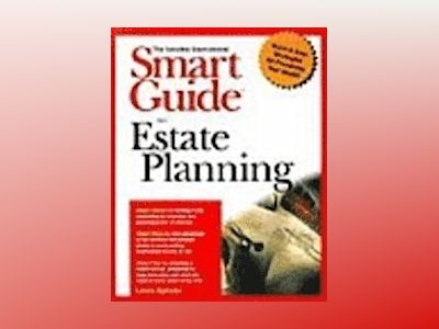 Smart Guide to Estate Planning av Laura Spinale