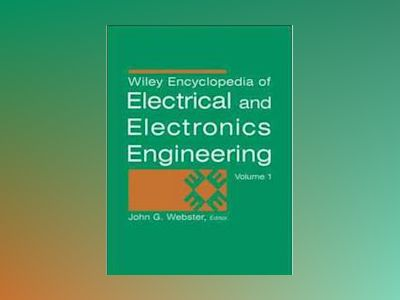 Wiley Encyclopedia of Electrical and Electronics Engineering, Supplement 1, av John G. Webster