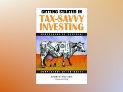 Getting Started in Tax-Savvy Investing av Andrew D. Westhem