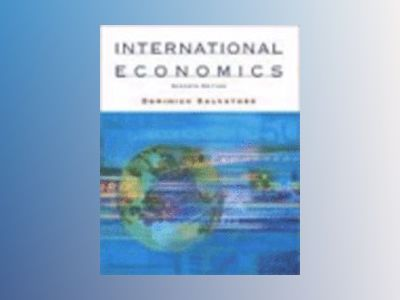 International Economics, 7th Edition av Dominick Salvatore