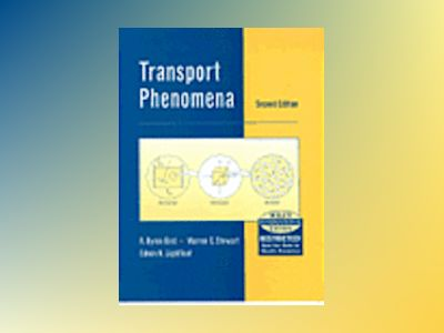 WIE Transport Phenomena, 2nd Edition av R. Byron Bird