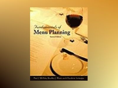 Fundamentals of Menu Planning, 2nd Edition av Paul J. McVety
