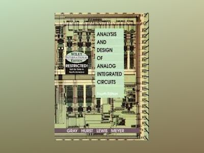 Analysis and Design of Analog Integrated Circuits WIE, 4th Edition av Sidney J. Gray