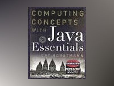 WIE Computing Concepts with Java Essentials, 3rd Edition av Cay Horstmann