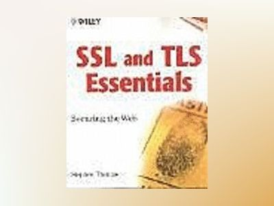 SSL & TLS Essentials: Securing the Web av Stephen A. Thomas
