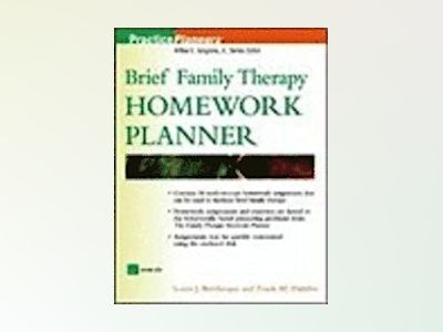 Brief Family Therapy Homework Planner av Louis J. Bevilacqua