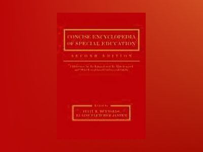 Concise Encyclopedia of Special Education: A Reference for the Education of av Cecil R. Reynolds