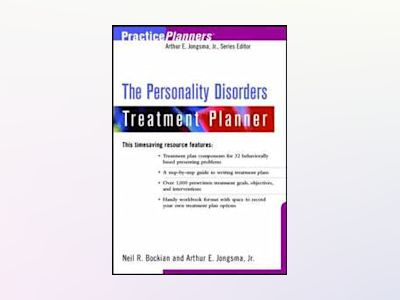 The Personality Disorders Treatment Planner av Neil R. Bockian