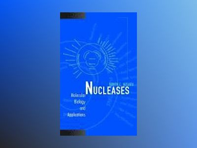 Nucleases: Molecular Biology and Applications av Nawin C. Mishra
