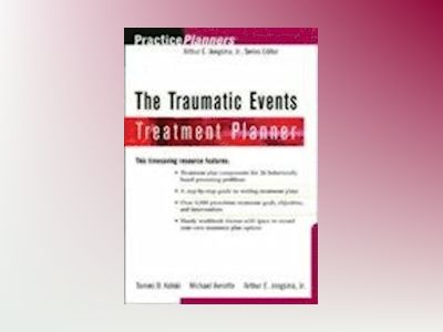 The Crisis Counseling and Traumatic Events Treatment Planner av Tammi D. Kolski