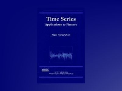 Time Series: Applications to Finance av Ngai Hang Chan