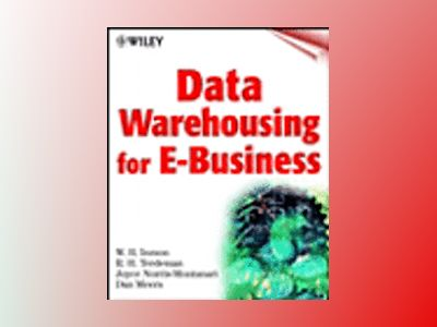 Data Warehousing for E-Business av W. H. Inmon