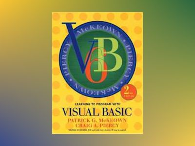 Learning to Program with Visual Basic, 2nd Edition av Patrick G. McKeown
