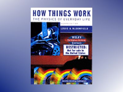 WIE How Things Work, 2nd Edition av Louis A. Bloomfield